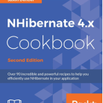 NHibernate 4.x Cookbook, 2nd Edition