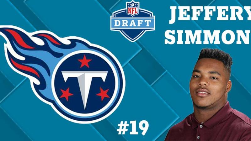 Tennessee Titans Draft Jeffrey Simmons