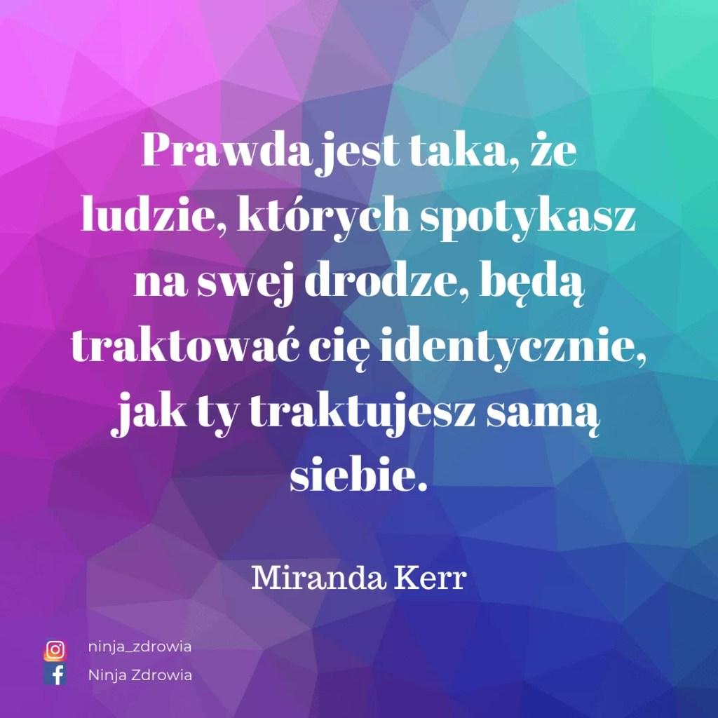 Miranda Kerr - Motywacja - Miranda Kerr