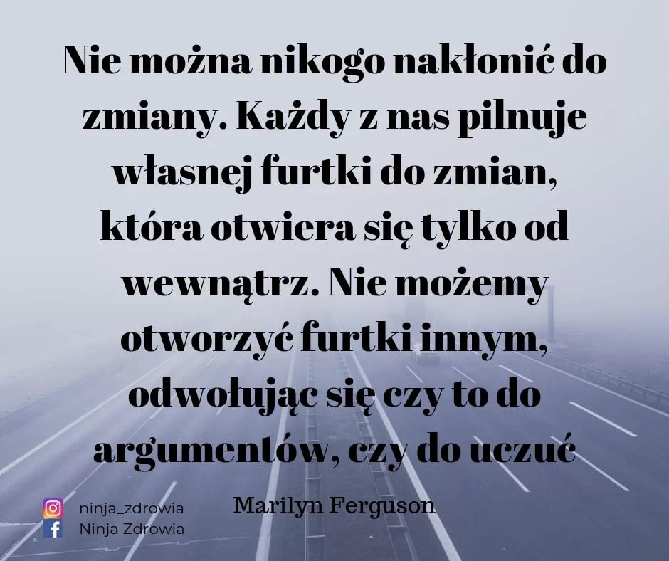 Marylin Ferguson - Motywacja - teksty motywacyjne