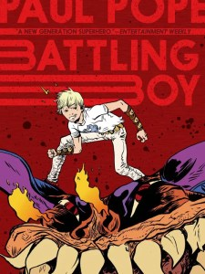 Battling Boy - Paul Pope (First Second)