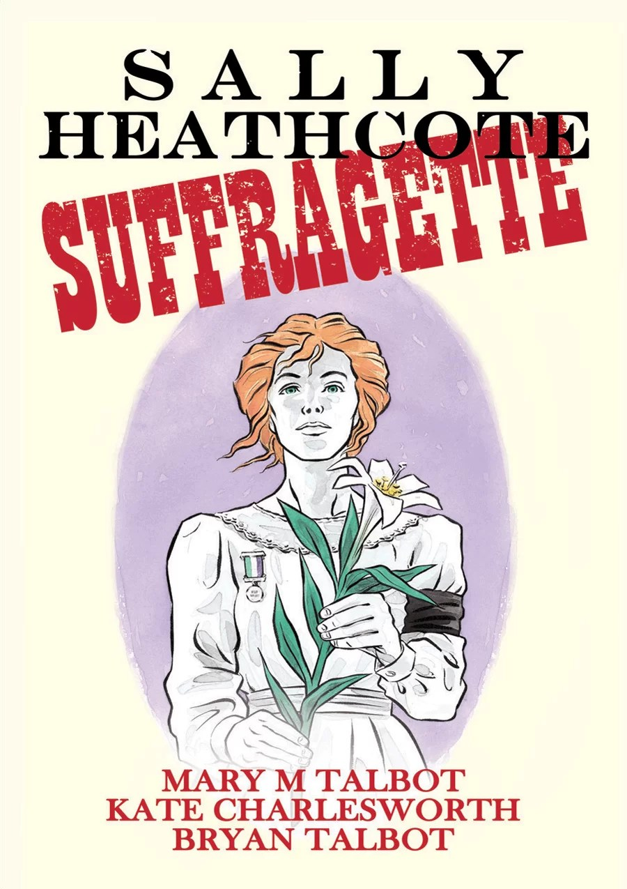 Sally Heathcotte - Suffragette book