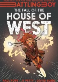 The Fall of the House of West (First Second)