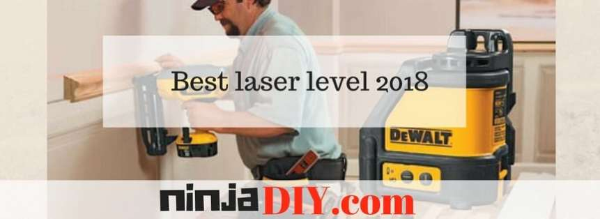 best laser level 2018 ninjadiy.com