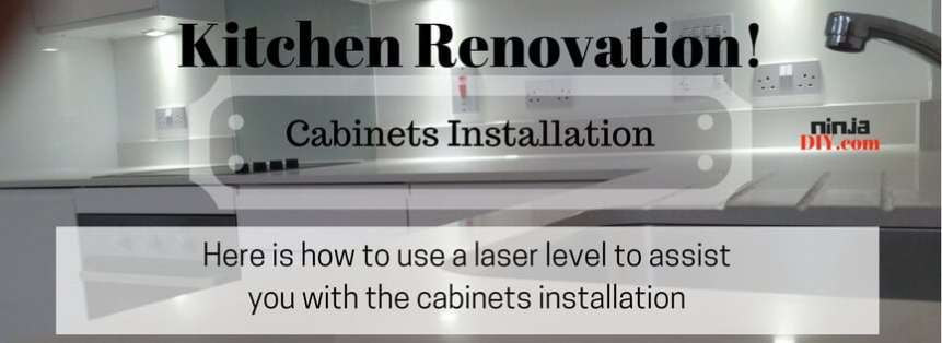 How to use a laser level to install kitchen cabinets   Like a Ninja How Long To Install Kitchen Cabinets on install toe kick cabinets, applying crown molding to cabinets, installing corner cabinets, install crown molding kitchen cabinets, installing wall cabinets, corner to install kitchen cabinets, how design kitchen cabinets,