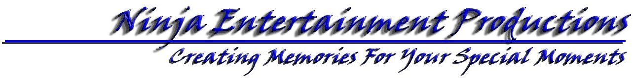 Ninja Entertainment: Creating Memories For Your Special Moments