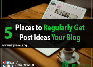 5-Places-to-Regularly-Get-Post-Ideas-for-your-Blog-Netpreneur-Nigeria