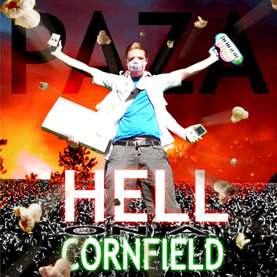 Paza Rahm - Hell on a cornfield