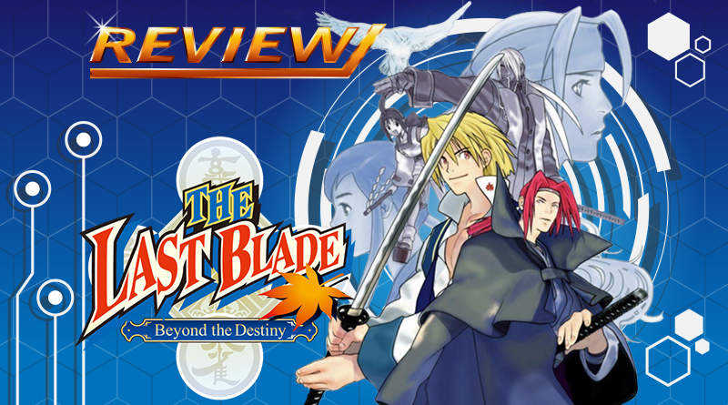 Review | The Last Blade: Beyond the Destiny