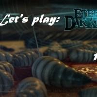 Πάμε λοιπόν, ας παίξουμε Eternal Darkness! Μέρος 18