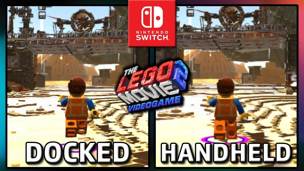 Here S A Docked Versus Handheld Comparison For The Lego Movie 2 Videogame On Switch Nintendosoup
