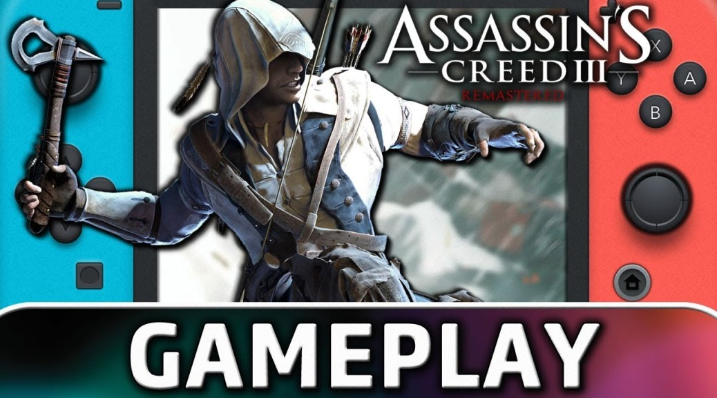 Check Out 1 Hour Of Assassin S Creed Iii Remastered On Nintendo