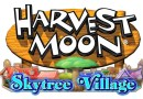 Harvest Moon: Skytree Village Preview