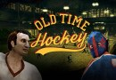 Old Time Hockey Preview