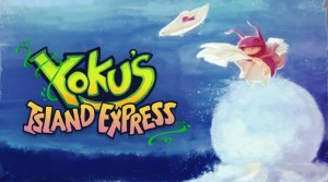 Video Updates: Yoku's Island Express, The Alliance Alive, Fox n Forests, Tales Of The Neon Sea & More