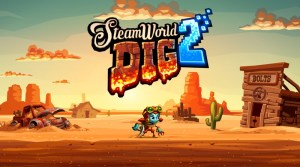 VIDEO: SteamWorld Dig 2 Gamescom Demo Footage