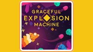 Graceful Explosion Machine (Switch) Game Hub