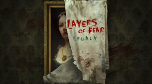 Layers Of Fear: Legacy 15% Off