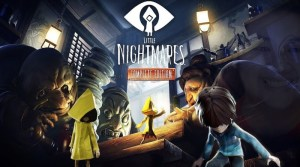 VIDEO: Little Nightmares Complete Edition Switch Trailer