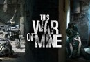 This War Of Mine: Complete Edition Review
