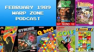 Warp Zone Podcast: February 1989
