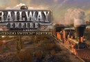 Railway Empire – Nintendo Switch Edition Review