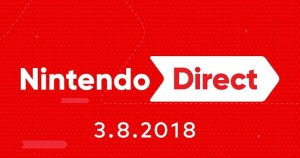Nintendo Direct for March 2018