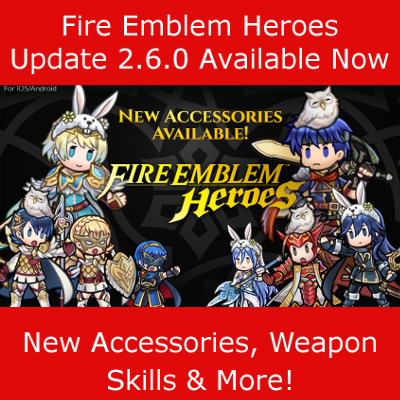Fire Emblem Heroes Update Version 2.6 Out Now