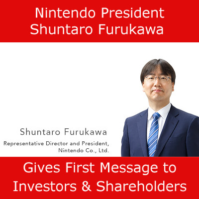 Nintendo President Shuntaro Furukawa Gives First Message to Investors