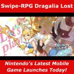 Swipe RPG, Dragalia Lost Nintendo's Latest Mobile Game