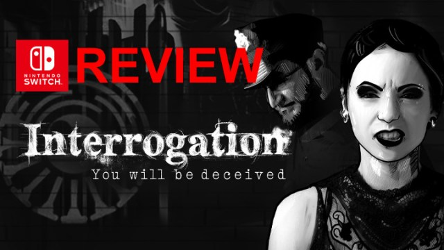 Interrogation You Will Be Deceived Switch Review