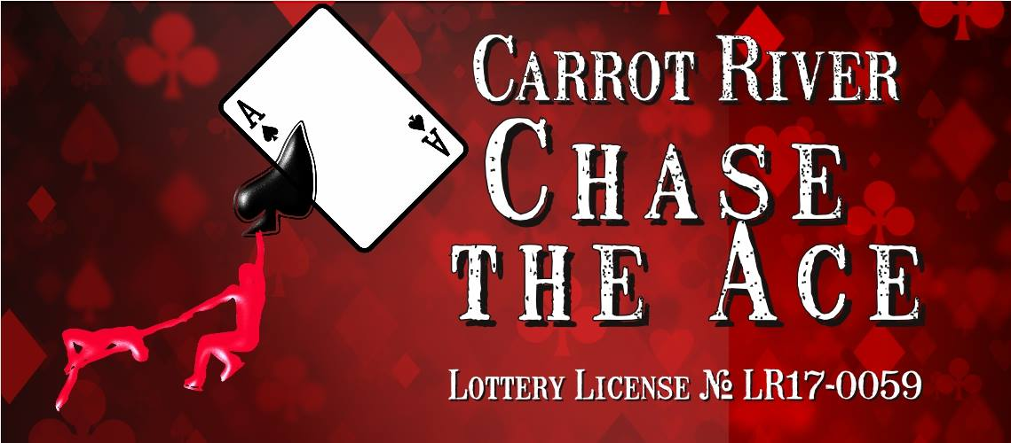 Carrot River Chase the Ace