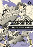 Actu Manga, Critique Manga, Kana, Log Horizon, Log Horizon - La Brigade du Vent de l'Ouest, Manga, Shonen,