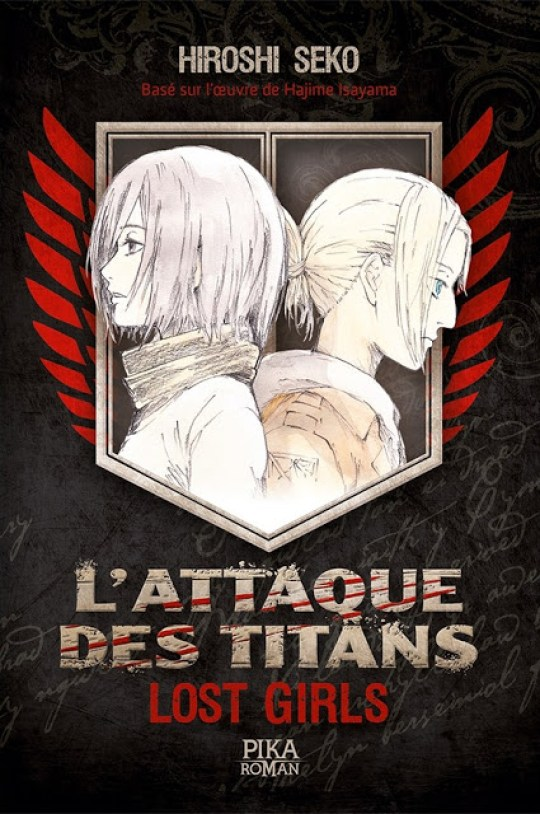 L'Attaque des Titans - Lost Girls, Hiroshi Seko, Bessatsu Shonen Magazine, Light Novel, Actu Light Novel, Manga, Actu Manga,