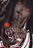 Critique Manga, Gambling School, Manga, Seinen, Soleil Manga, Toru Naomura, Homura Kawamoto,