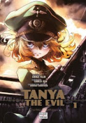 Tanya the Evil, Manga, Critique Manga, Chika Tojo, Carlo Zen, Delcourt / Tonkam,