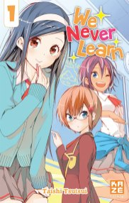 Suivez toute l'actu de We Never Learn sur Nipponzilla, le meilleur site d'actualité manga, anime, jeux vidéo et cinéma