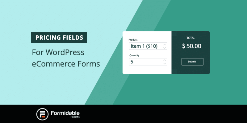 New eCommerce Features from Formidable Forms Plugin