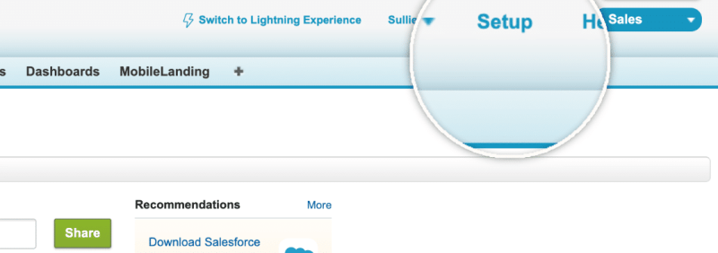 Salesforce setup tab - Switch to sales classic - How to Connect WordPress Website Leads And Salesforce