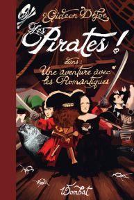 livre-les-pirates-une-aventure-avec-les-romantiques-gideon-defoe