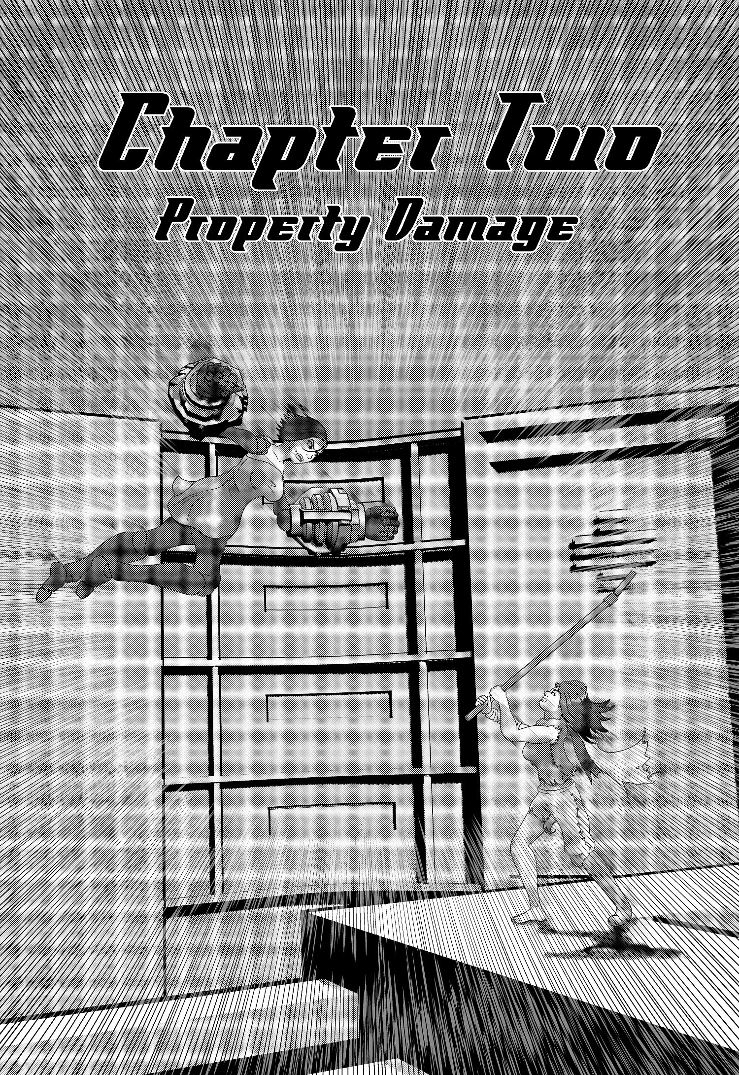"""Chapter Two """"Property Damage"""""""