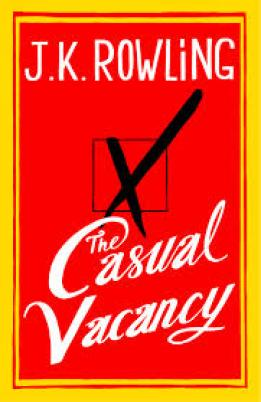 The Casual Vacancy by J.K.Rowling