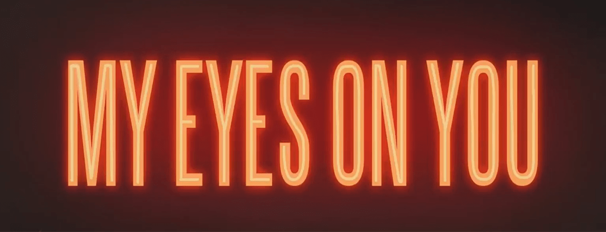 News Round-up: My Eyes on You