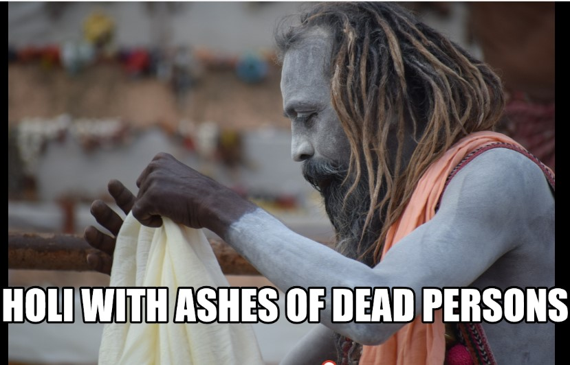RANGBHARI EKADSI MASAN HOLI(Ashes Of Dead Persons)