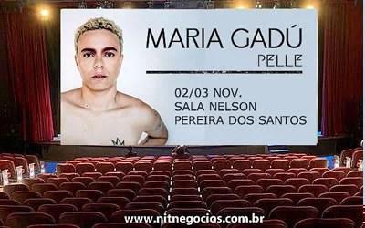 """Maria Gadú """"Pelle"""" na Sala Nelson Pereira dos Santos"""