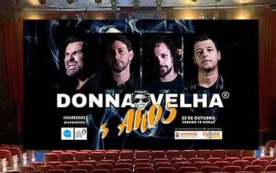 Show dos 5 Anos da banda Donna Velha na Sala Nelson Pereira dos Santos