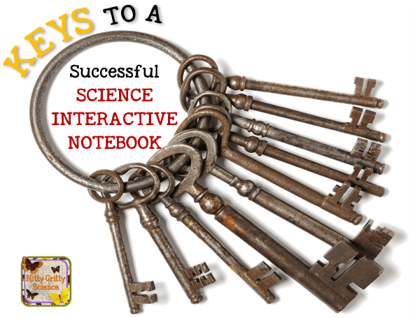 Keys to a Successful Science Interactive Notebook