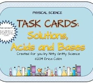 original 1242871 1 - Solutions, Acids and Bases: Physical Science Task Cards