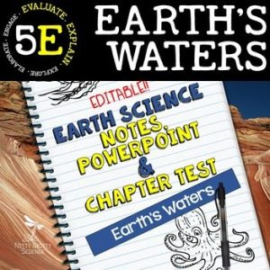 original 2222397 1 - Earth's Waters: Earth Science Notes, PowerPoint & Test ~ EDITABLE!