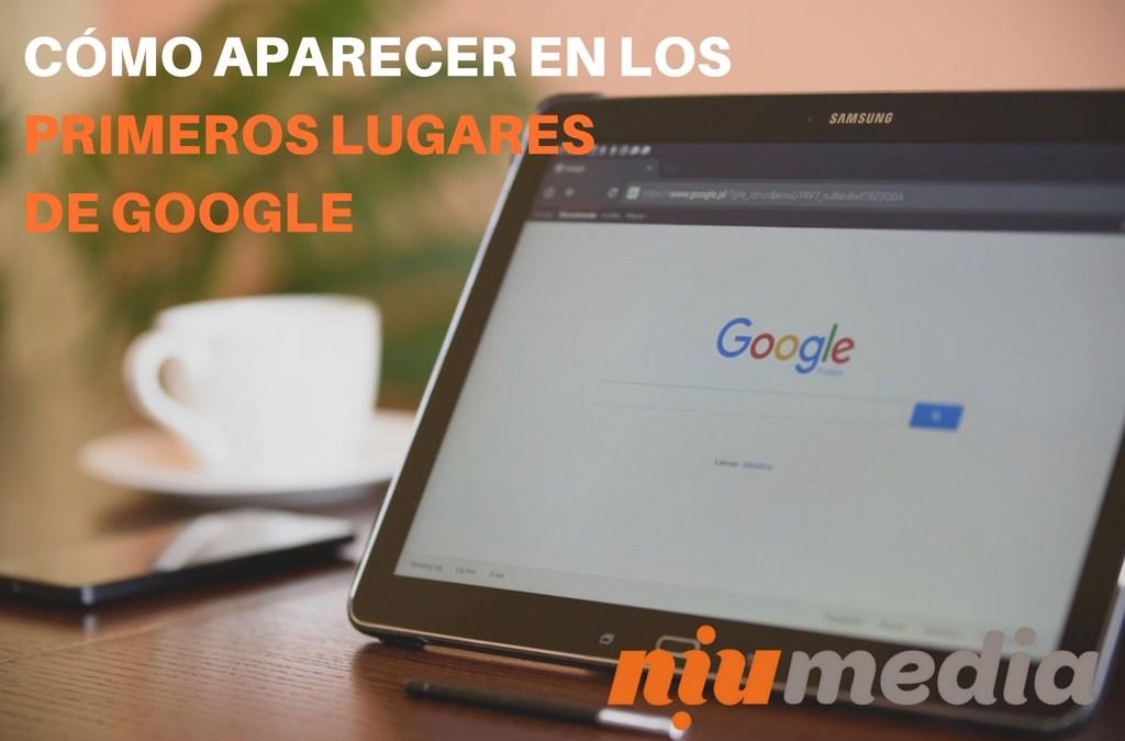 Guía Para Aparecer en los Primeros Lugares de Google Search